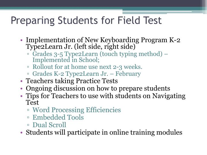 Preparing Students for Field Test