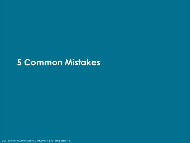 5 Common Mistakes