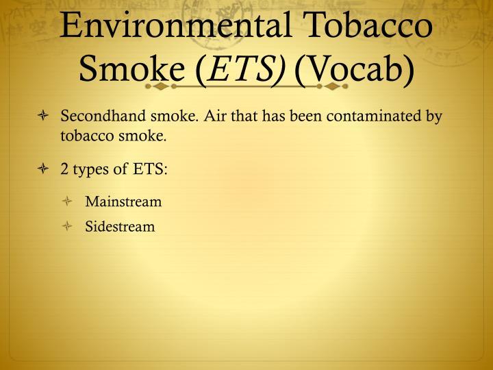 Environmental tobacco smoke ets vocab