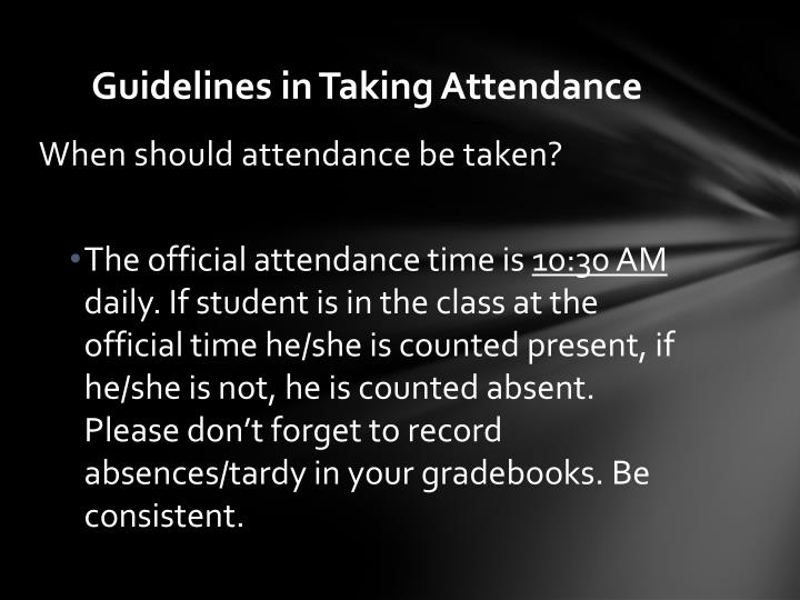 Guidelines in Taking Attendance