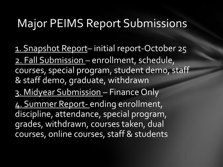 Major peims report submissions