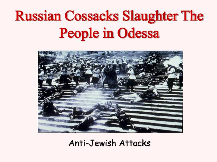 Russian Cossacks Slaughter The People in Odessa