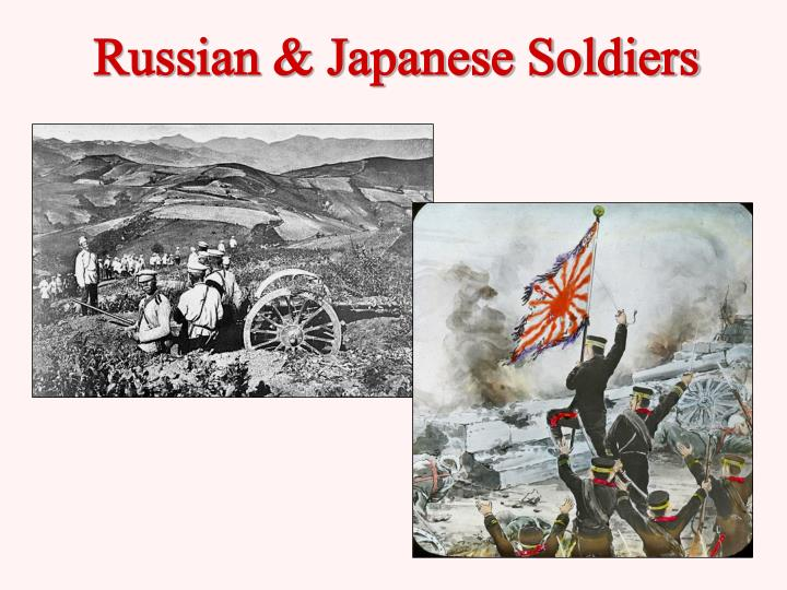 Russian & Japanese Soldiers