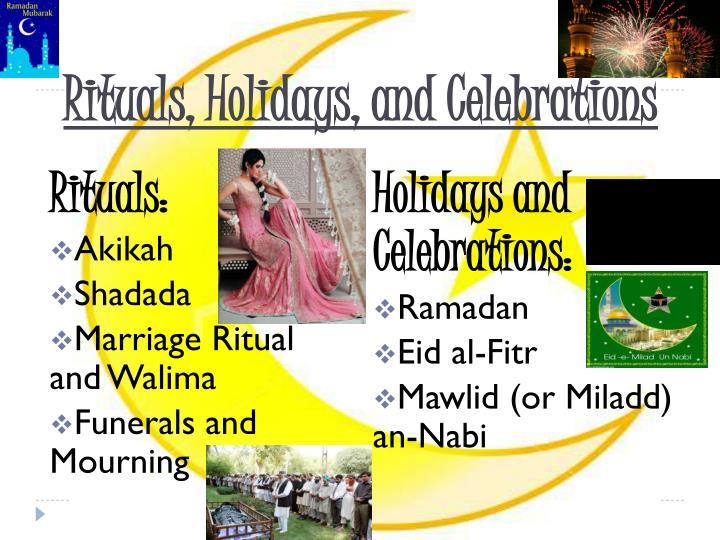 Rituals, Holidays, and Celebrations
