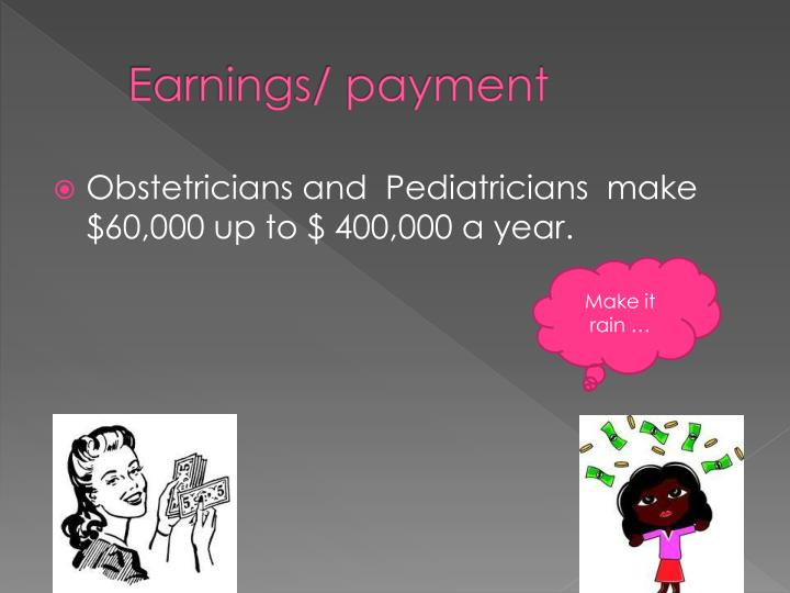 Earnings/ payment
