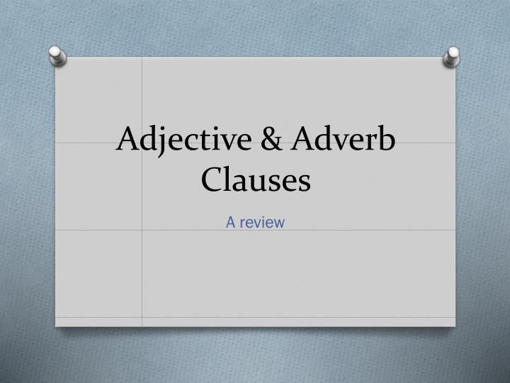 adjective adverb clauses n.
