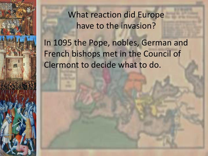What reaction did Europe