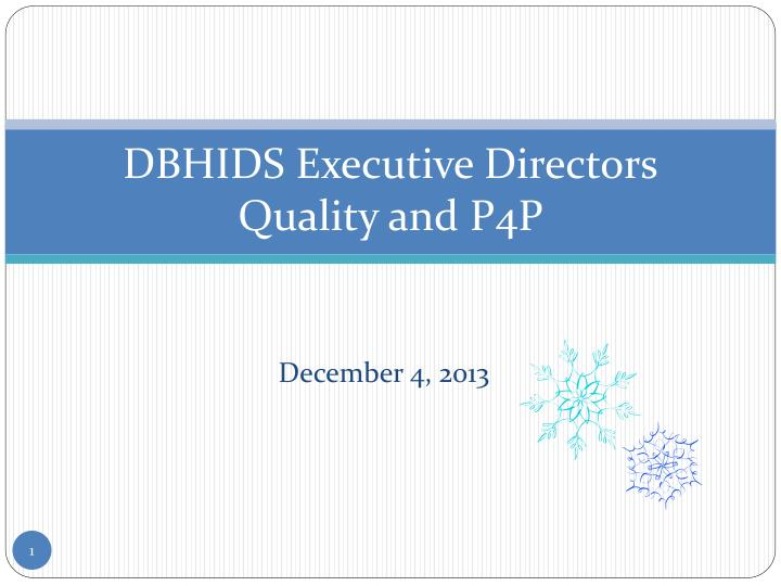 dbhids executive directors quality and p4p n.