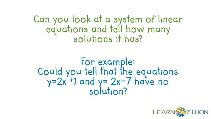 Can you look at a system of linear equations and tell how many solutions it has?