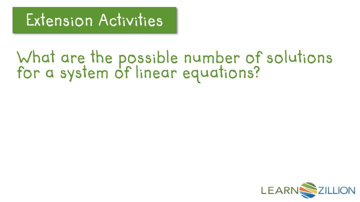 What are the possible number of solutions for a system of linear equations?