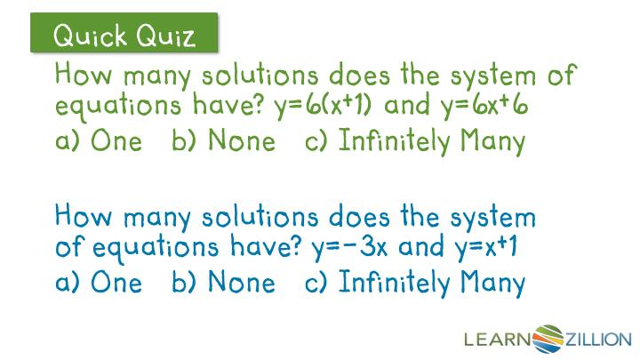 How many solutions does the system of equations have? y=6(x+1) and y=6x+6