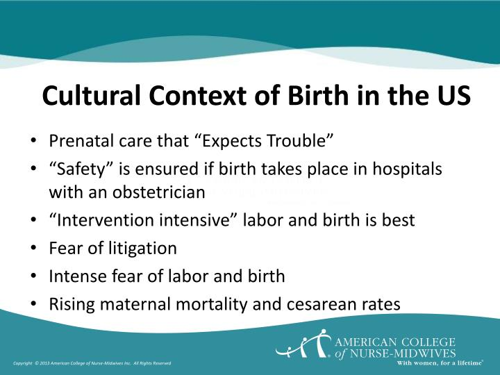 Cultural context of birth in the us