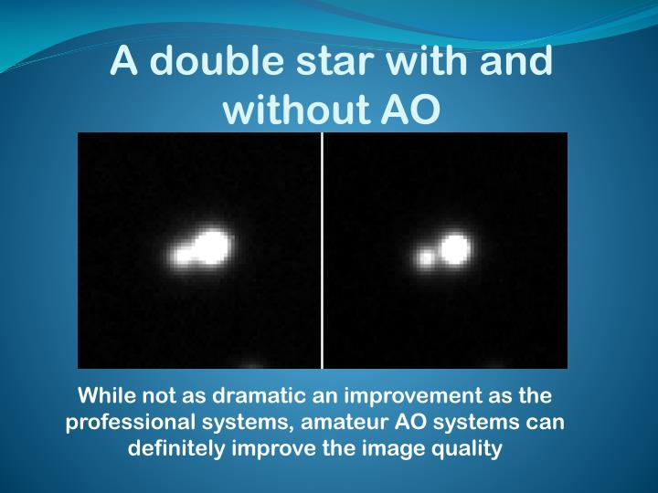 A double star with and without AO