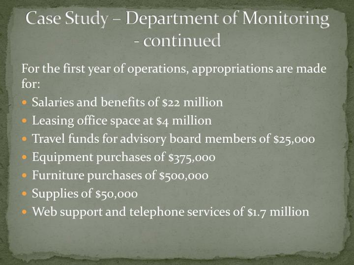 Case study department of monitoring continued