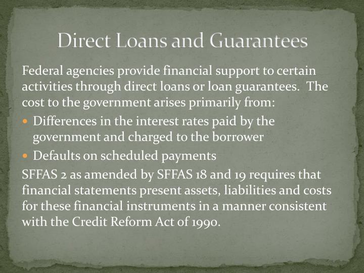 Direct Loans and Guarantees