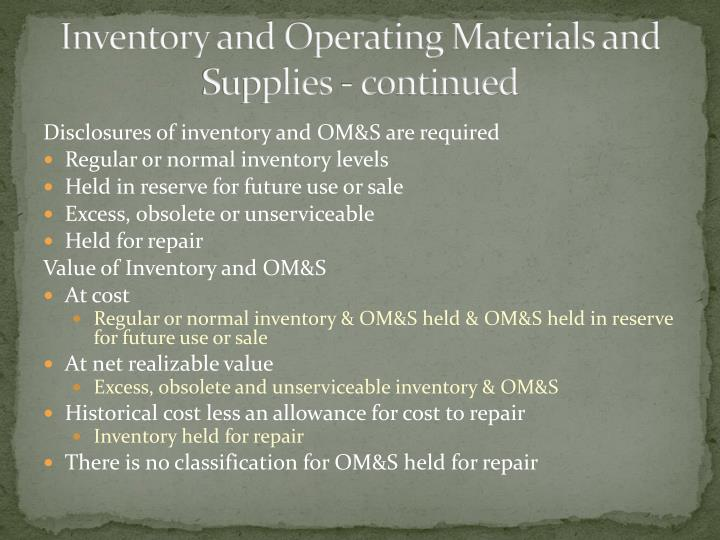 Inventory and Operating Materials and