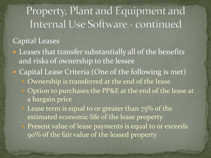 Property, Plant and Equipment and Internal Use
