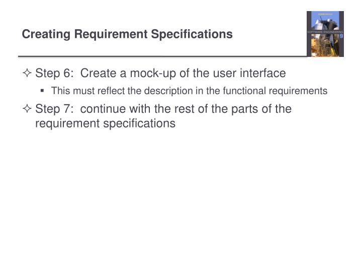 Step 6:  Create a mock-up of the user interface