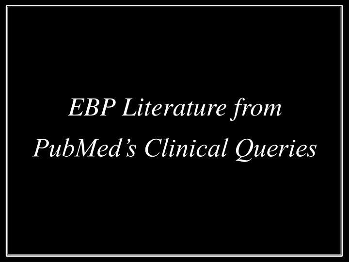 EBP Literature from