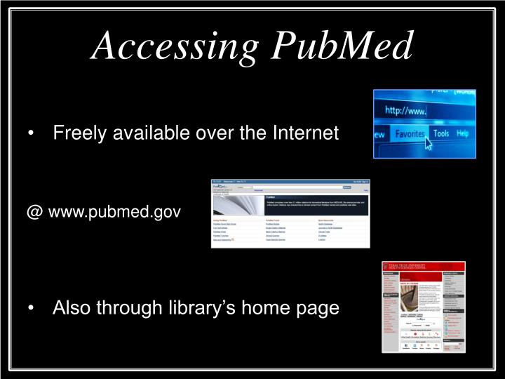 Accessing PubMed
