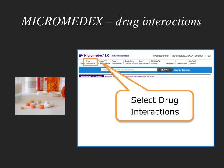 MICROMEDEX – drug interactions
