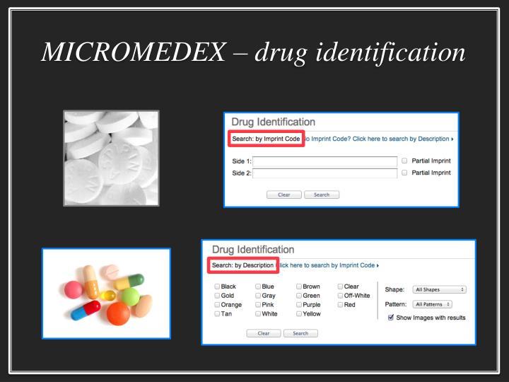 MICROMEDEX – drug identification