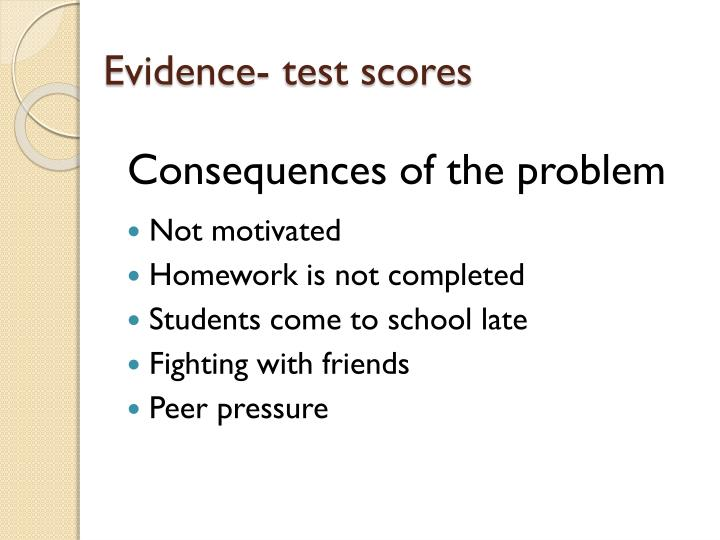 Evidence- test scores