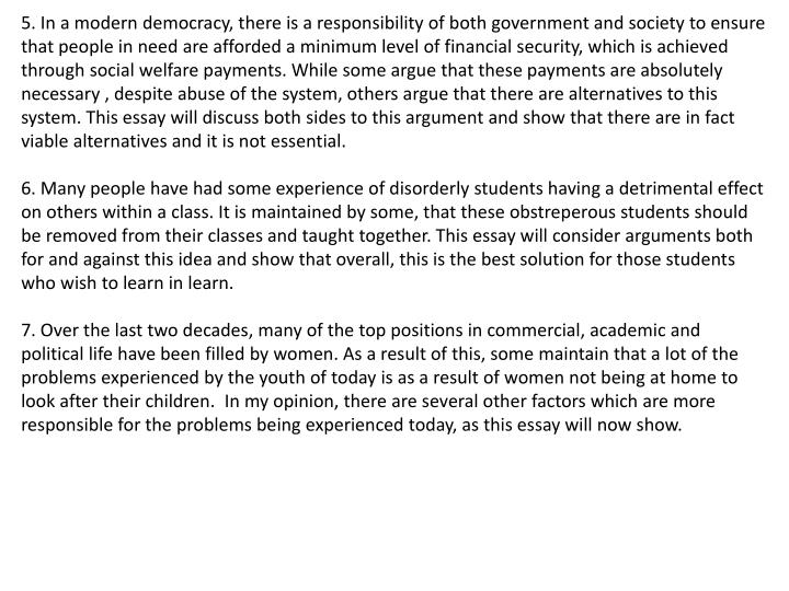 5. In a modern democracy, there is a responsibility of both government and society to ensure that pe...