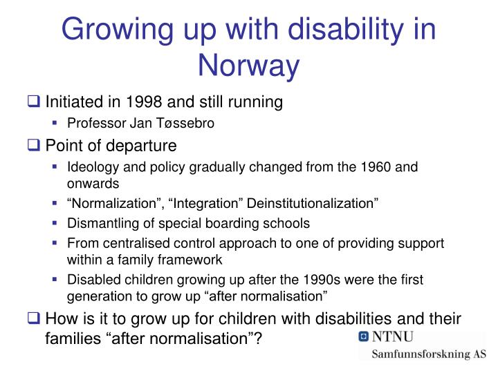 Growing up with disability in norway