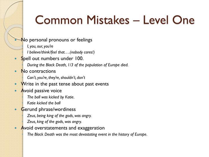 Common mistakes level one