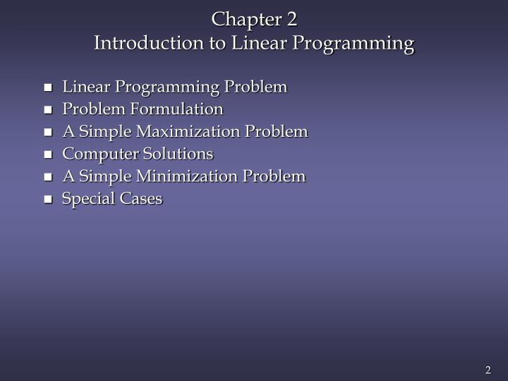 Chapter 2 introduction to linear programming