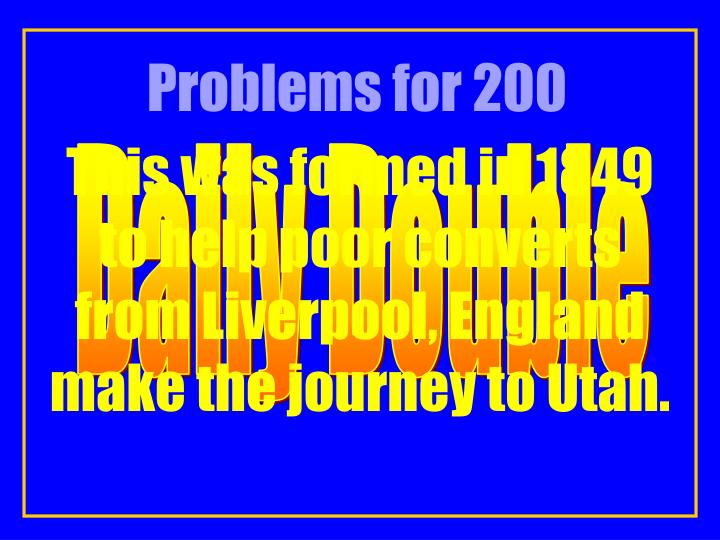 Problems for 200