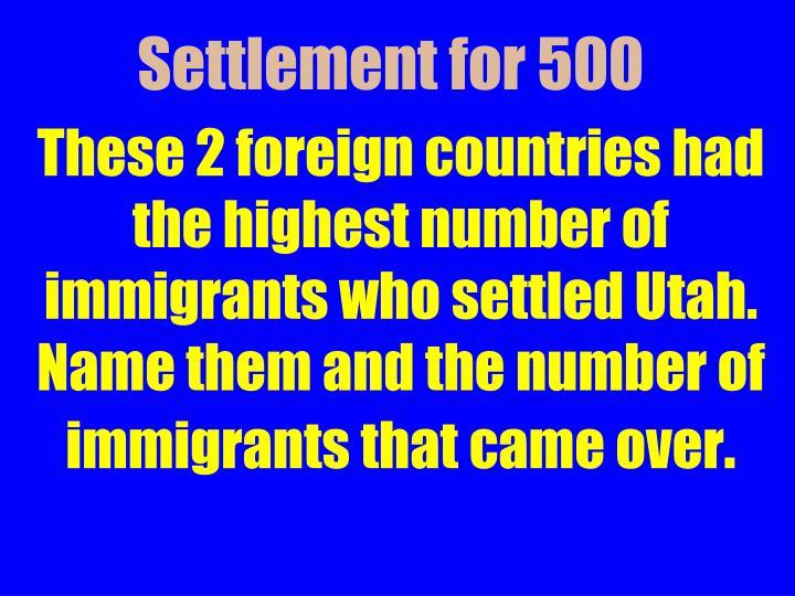 Settlement for 500