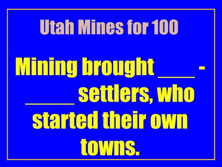 Utah Mines for