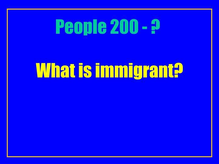 People 200 - ?