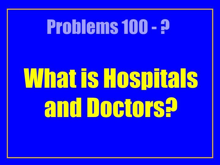 Problems 100 - ?