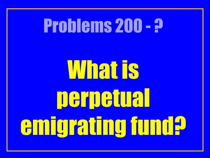 Problems 200 - ?