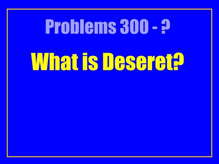 Problems 300