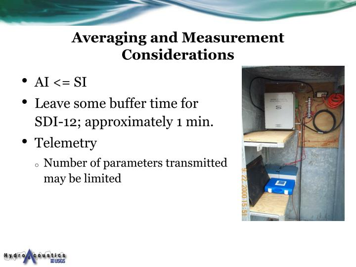 Averaging and Measurement Considerations