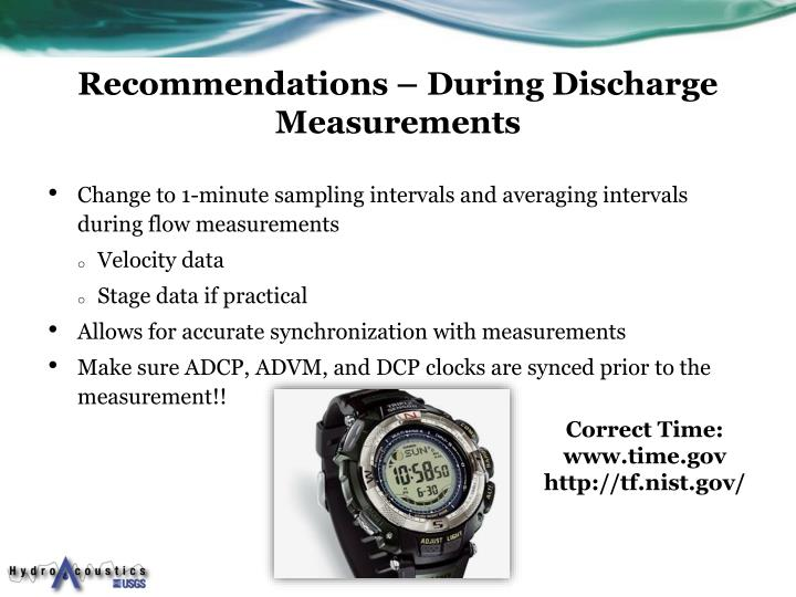 Recommendations – During Discharge Measurements