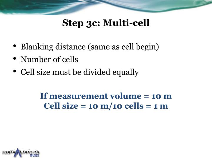 Step 3c: Multi-cell