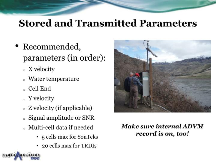 Stored and Transmitted Parameters