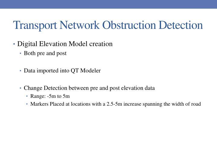 Transport Network Obstruction Detection