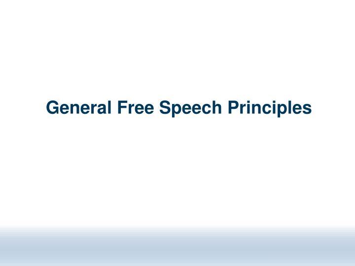 General Free Speech Principles