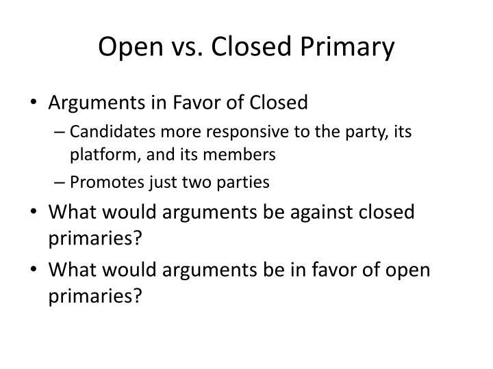 Open vs. Closed Primary