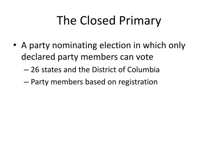 The Closed Primary