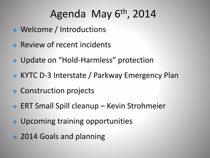 Agenda may 6 th 2014