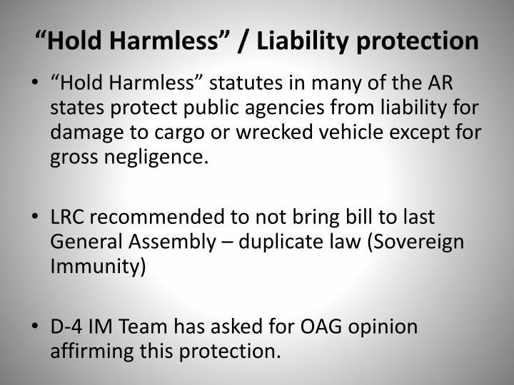 """Hold Harmless"" / Liability protection"