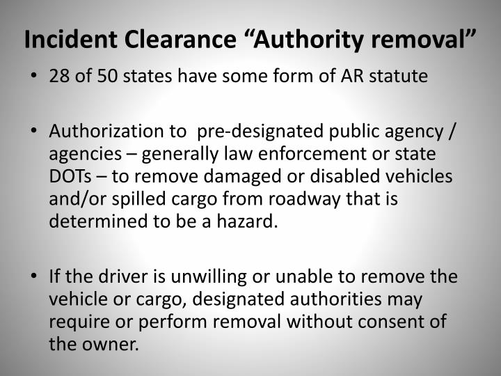 """Incident Clearance """"Authority removal"""""""
