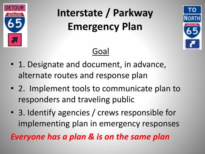 Interstate / Parkway Emergency Plan